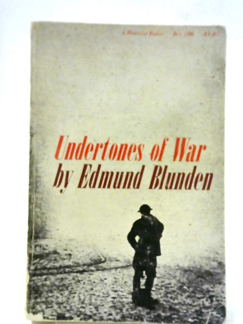 Undertones Of War By Edmund Blunden