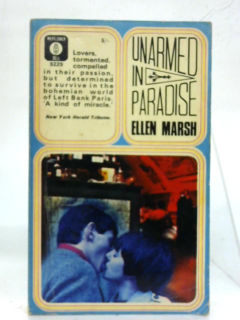 Unarmed in Paradise. (Mayflower-Dell Paperback. No: 9229) By Ellen Marsh