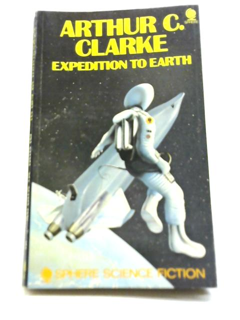Expedition to Earth By Arthur C Clarke
