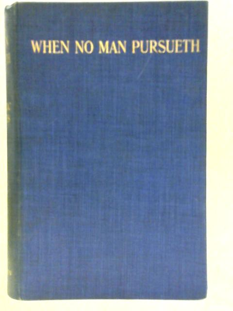 Where No Man Pursueth By Mrs. Belloc Lowndes