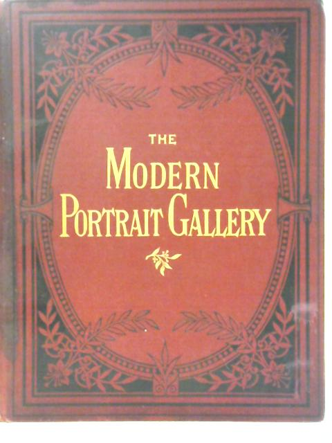 The Modern Portrait Gallery - Volume II By Unstated