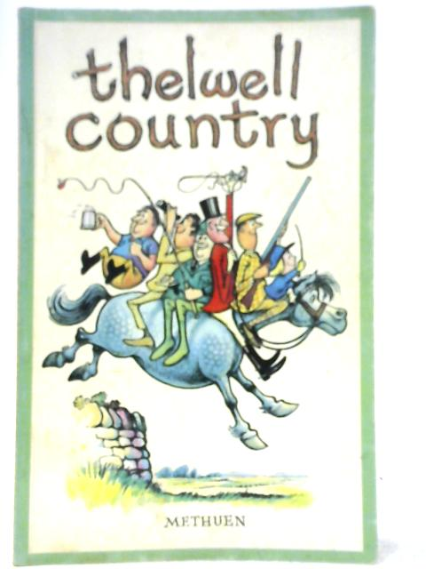 Thelwell Country By Thelwell
