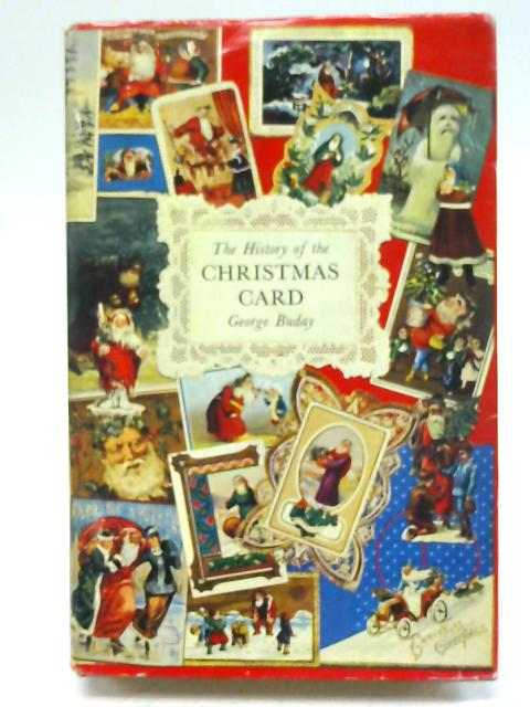 The history of the Christmas card, By George Buday