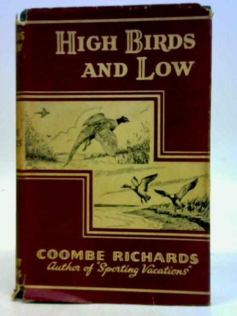 High Birds and Low By Coombe Richards