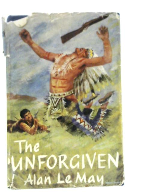 The Unforgiven By Alan Le May
