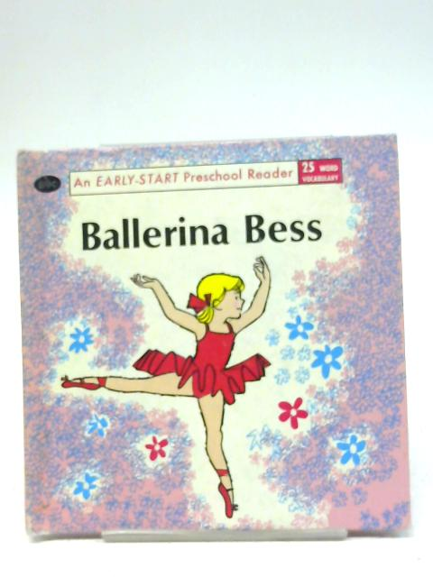 Ballerina Bess (Library set;1) By Dorothy Z. Seymour