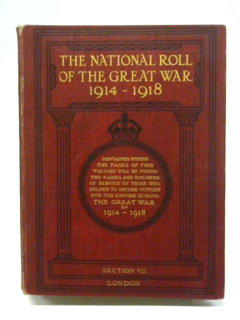 The National Roll of the Great War (Section VII) By Unstated