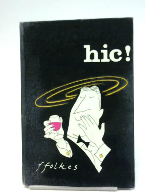 Hic By Michael F. folkes