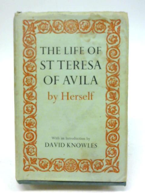 The Life of St Teresa of Avila By David Lewis (trans.)