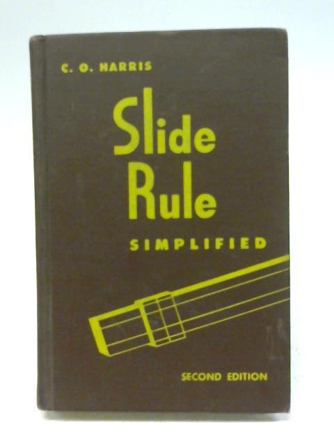 Slide Rule Simplified By Harris Charles