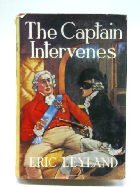 The Captain intervenes By Eric Leyland