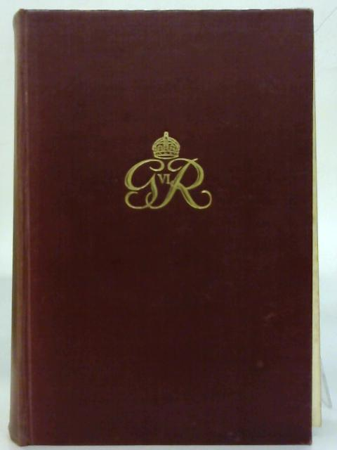 King George VI: His life and reign. By John W. Wheeler Bennett