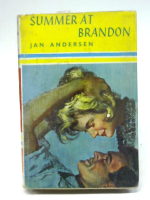 Summer at brandon By Jane andersen