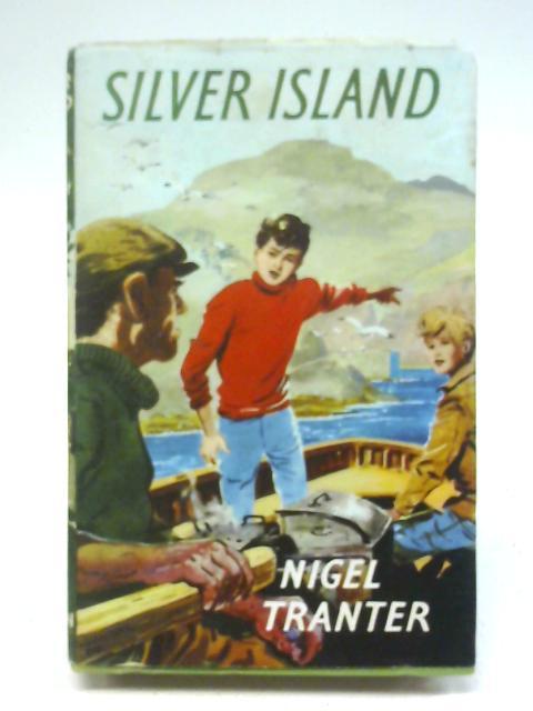 Silver island By Nigel Tranter