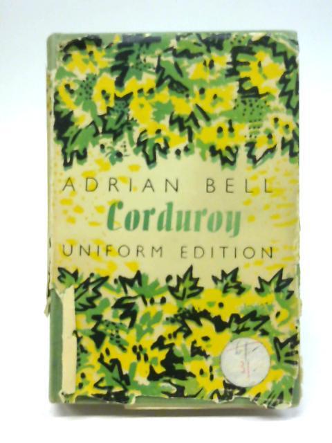 Corduroy A Novel By Adrain Bell