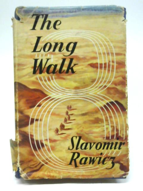 The Long Walk By Slavomir Rawicz