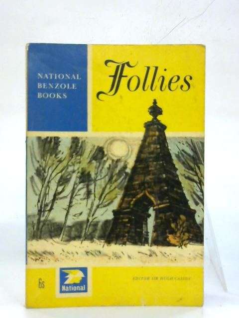 Follies. (National Benzole Books) By Hugh Casson (Ed.)