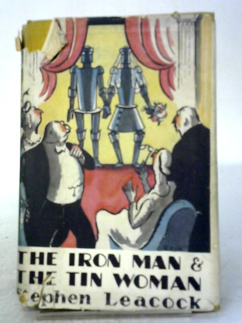 The Iron Man and The Tin Woman By Stephen Leacock