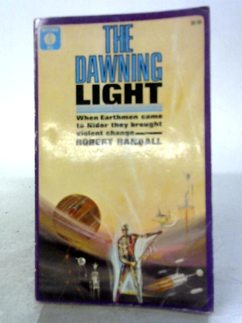 The Dawning Light By Robert Randall