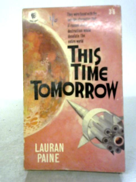 This Time Tomorrow By Lauran Paine