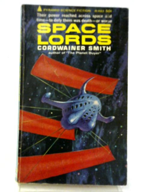 Space Lords (Pyramid Science Fiction) By Cordwainer Smith