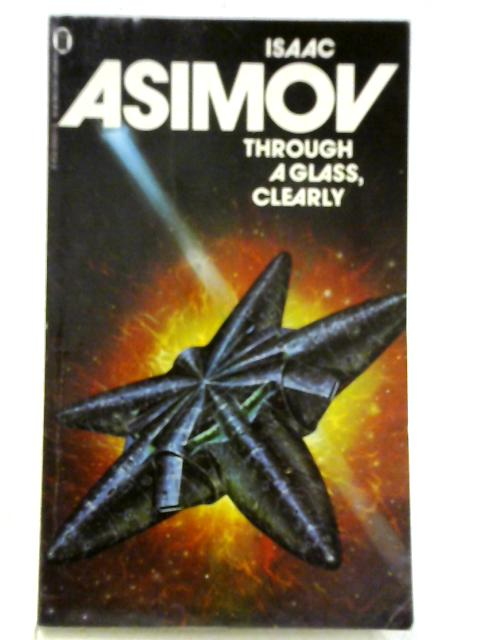 Through a Glass Clearly By Isaac Asimov