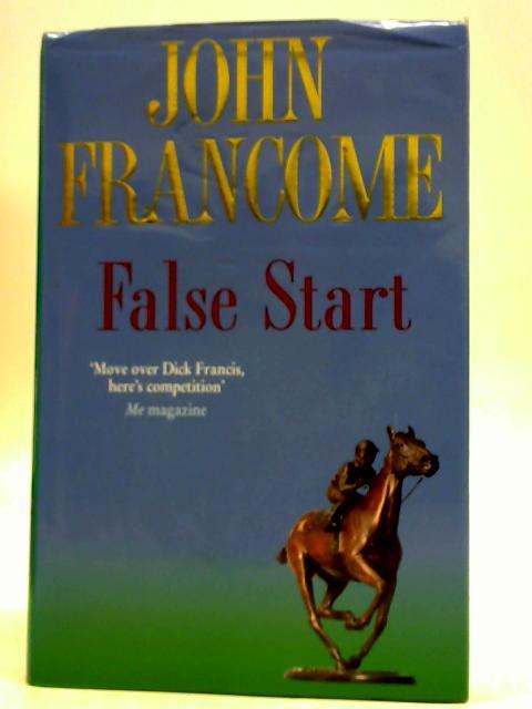 False Start By John Francome