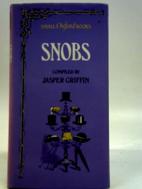 Snobs By Jasper Griffin (Eds)
