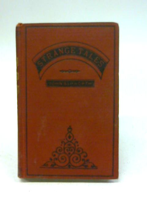 Strange Tales By John Ashworth