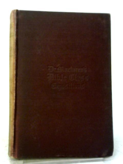 The Gospel of St. Matthew Volume II By Alexander Maclaren