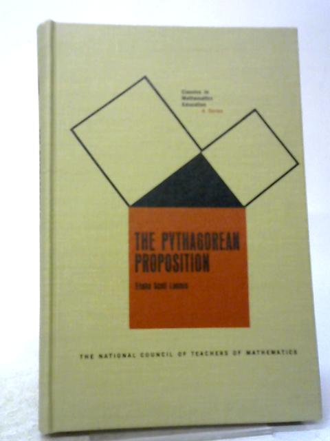 The Pythagorean Proposition By Loomis, Elisha Scott