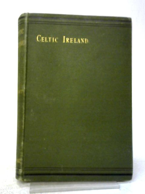 Celtic Ireland By Sophie Bryant