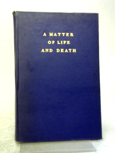 A Matter of Life And Death. By Eric Warman