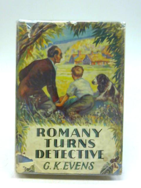 Romany Turns Detective. By G. K. Evans