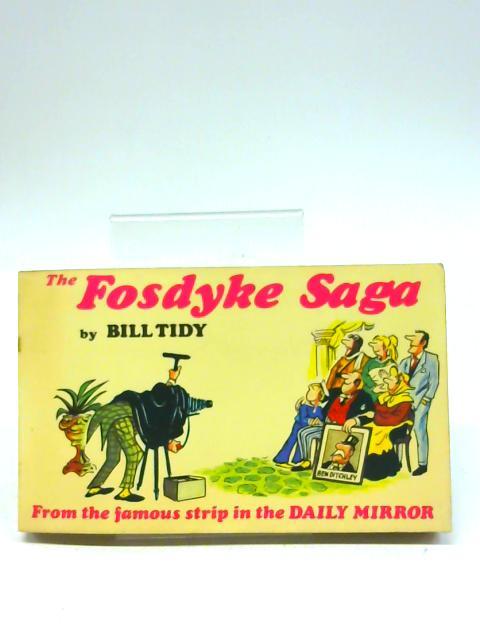 The Daily Mirror's Fosdyke Saga By Bill Tidy
