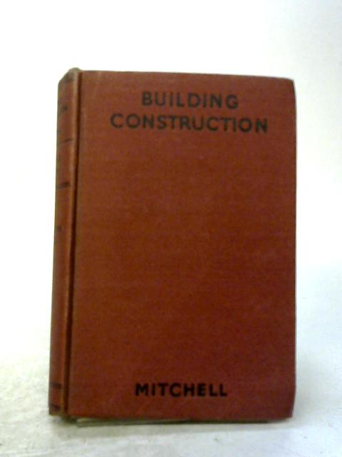 Building Construction and Drawing Part II By George A. Mitchell