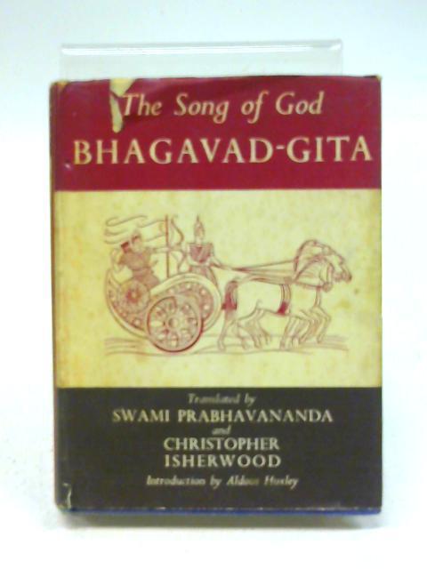 Bhagavad-Gita - the song of god. By Bhagavad- Gita