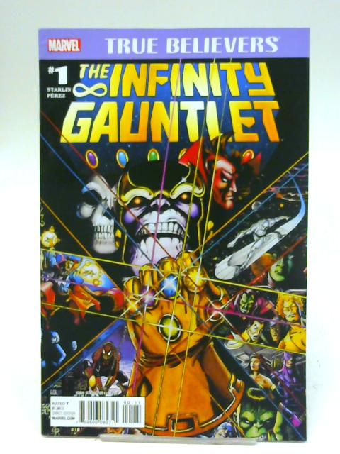 True Believers: The Infinity Gauntlet No.1 By Unstated