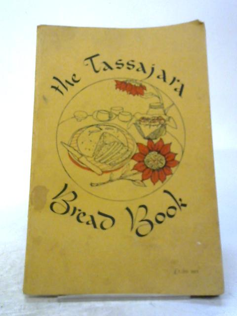 Tassajara Bread Book By Edward Espe Brown