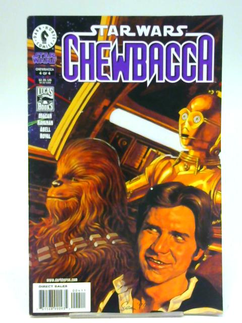 Star Wars: Chewbacca # 4 Star Wars: Chewbacca #4 - Part 4 of 4 released by Dark Horse Comics on April 1, 2000. By Unstated