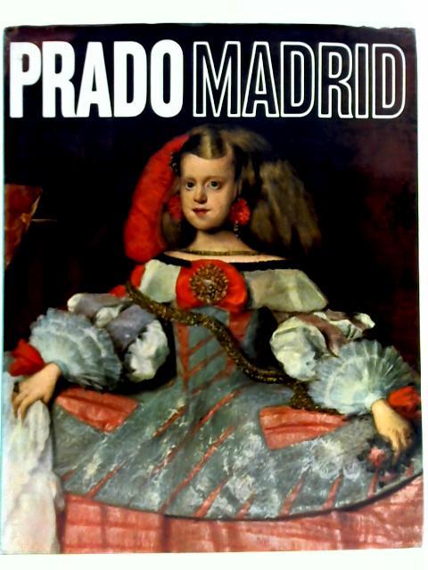 Prado Madrid By Anna Pallucchini et al