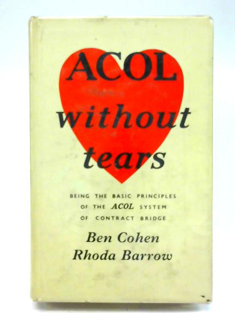 Acol without Tears By Ben Cohen
