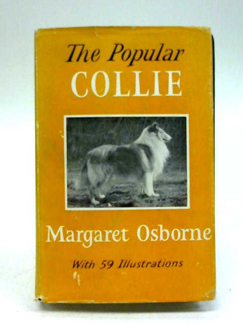 The Popular Collie By Margaret Osborne