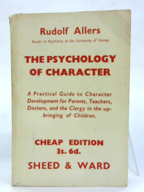 The Psychology Character. By Rudolf Allers