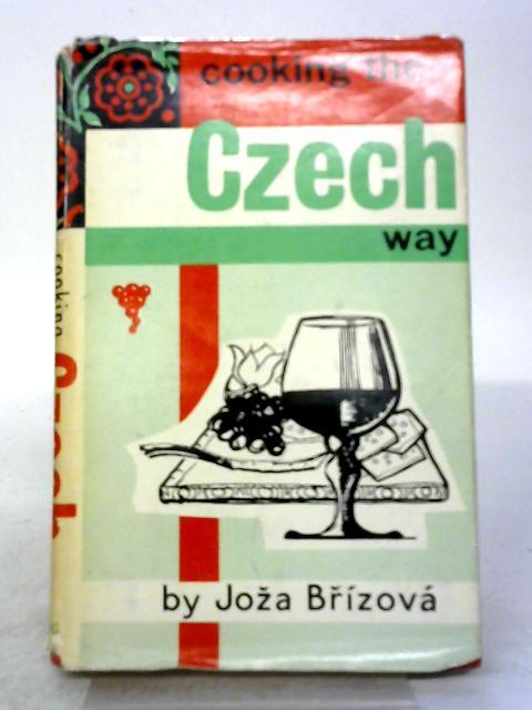 Cooking The Czech Way By Joza Brizova