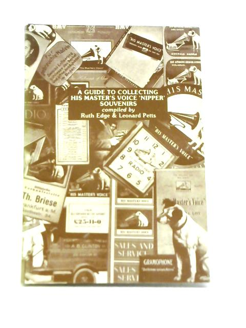 "Guide to Collecting ""His Master's Voice"" Nipper Souvenirs By Ruth Edge & L Petts"