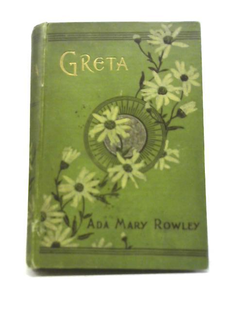 Greta By Ada Mary Rowley