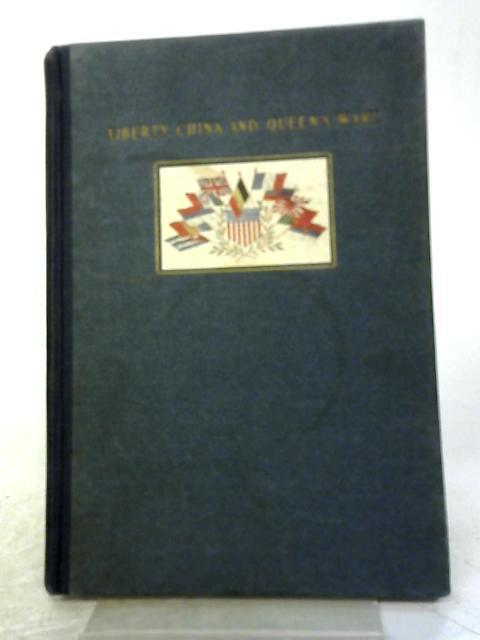 Liberty China And Queen's Ware: Manufactured And Sold Soley For The Benefit of Various Allied War Charities By Mrs Robert Coleman Taylor