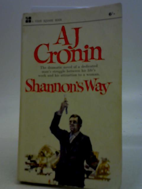 Shannon's Way By A J Cronin