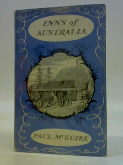Inns of Australia By Paul Mcguire